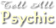 Tell All Psychic